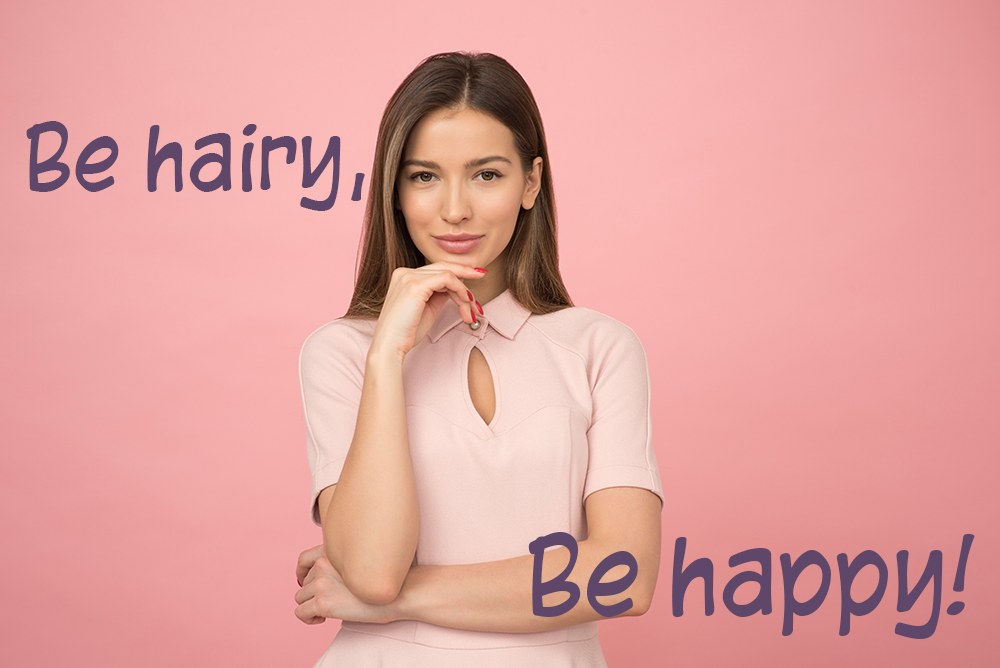 Be hairy-be happy